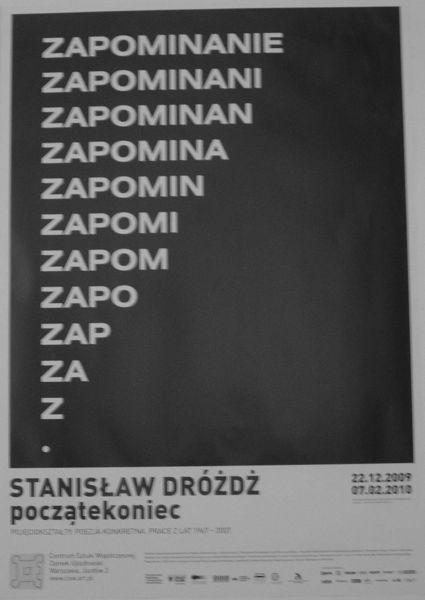 "Visiting CSWZU Art Centre Warszawa, affiche of Stanisław Dróżdż exhibition \""początekoniec\"""